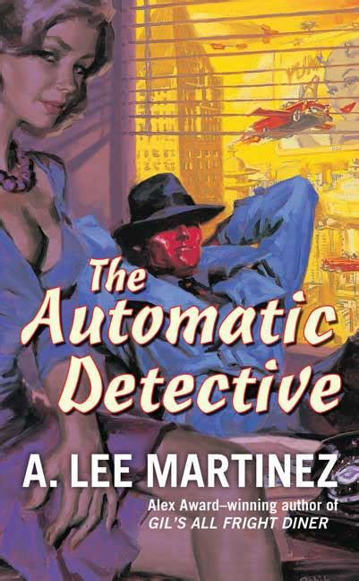 THE AUTOMATIC DETECTIVE by A